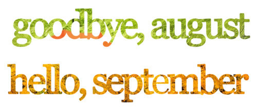 SEPTEMBER 1st! Hereu0027s To A Great September And Fall!